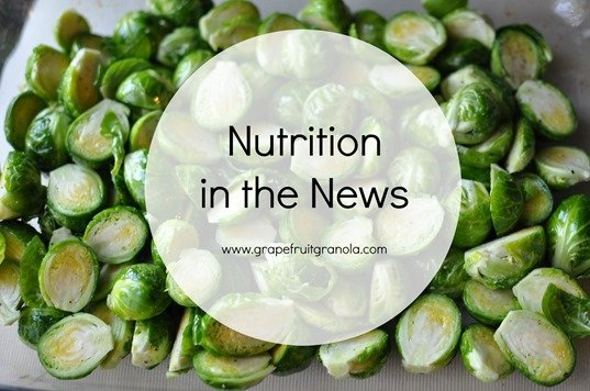 Nutrition in the News at www.grapefruitgranola.com