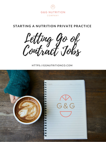 Dietitian_ Letting Go of Contract Jobs